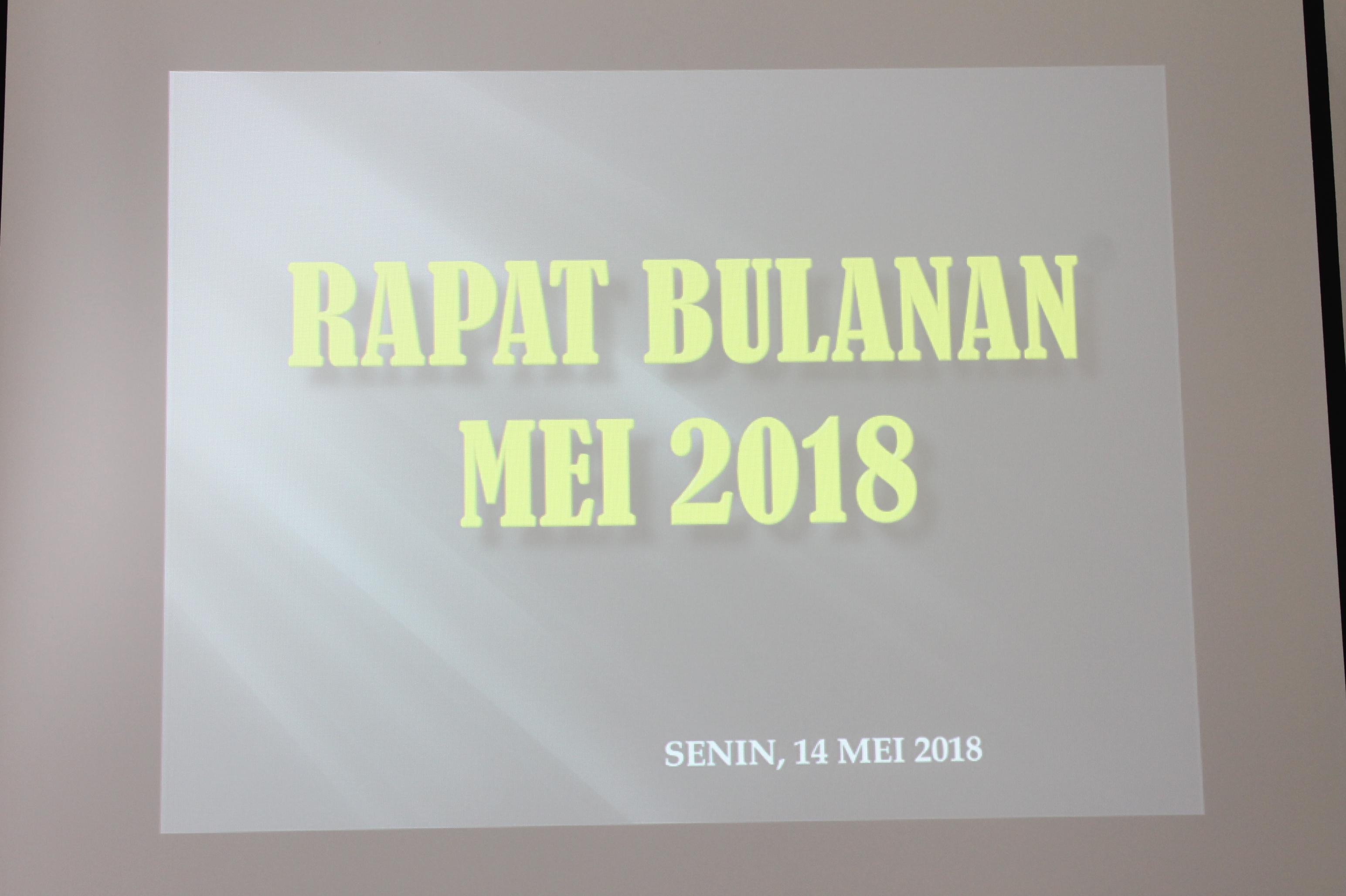 Rapat Bulanan periode Mei 2018, Sosialisasi Budaya 5R dan 3S, Sosialisasi PERMA Nomor 3 tahun 2018 dan PERMA Nomor 4 TAHUN 2017
